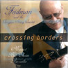 Crossing Borders Par Giora Feidman