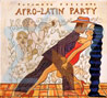 Afro - Latin Party Par Various