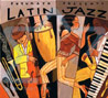 Latin Jazz by Various
