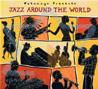 ג'אז מסביב לעולם - אמנים שונים