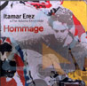 Hommage - Itamar Erez and the Adama Ensemble