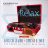 Project Relax Again By Baruch Levine & Simcha Leiner