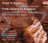 Israel in Egypt - From Slavery to Freedom - Various