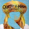 The Layback Por Quarter to Africa
