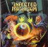 Return to the Sauce - Infected Mushroom