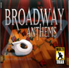 Broadway Anthems - Volume 01 Par Various