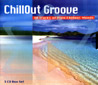 Chillout Groove by Various