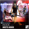 Rock Meets House - Vol. 1 Par Various