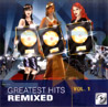 Greatest Hits Remixed - Vol. 1 by Various