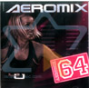 Aeromix - Volume 64 by Various