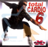 Total Cardio 6 by Various