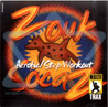 Zouk/Soca Workout - Volume 02 Par Various