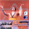 The Diva of Arab Music - Lessa Faker by Oum Kolthoom