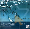 Aqua Power - Vol. 2 Par Various
