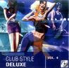 Club Style Deluxe - Vol. 4 by Various