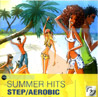 Summer Hits - Step / Aerobic by Various