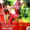 Club Style Deluxe - Vol. 3 by Various