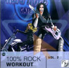 100 Percent Rock - Workout Vol. 2 by Various