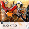 Black Attack - Vol. 12 - Various