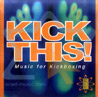 Kick This - Music for Kickboxing Por Various