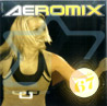 Aeromix - Volume 67 By Various