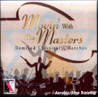 Movin' with the Masters - Remixed Classical & Marches by Various