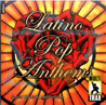 Latino Pop Anthems - Vol. 1 Par Various