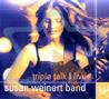 Triple Talk | Live - Susan Weinert Band