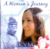 A Woman's Journey by Kym