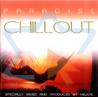 Paradise Chillout by Various