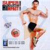 Super Aerobic Hi Impact