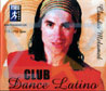 Club Dance Latino by Various