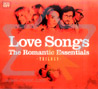 Love Songs - The Romantic Essentials - Various