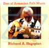 Best of Armenian Folk Music by Richard A. Hagopian