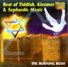 Best of Yiddish, Klezmer & Sephardic Music Par The Burning Bush