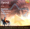 Spirit of the Native American Indians - Various