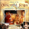 Music of the Oriental Jews from North Africa, Yemen & Bukhara Por Various