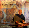 The Art of the Santoor from Iran - The Road to Esfahan Par Hossein Farjami
