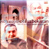 The Music of Uzbekistan by Various