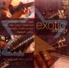 Exotic Strings by Various