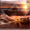 Music of the Silk Road by Various