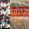 Heart of the Balkans - Macedonian Wedding Songs के द्वारा Various