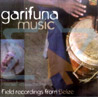Garifuna Music by Various