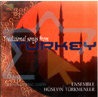 Traditional Songs from Turkey Por Ensemble Huseyin Turkmenler