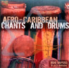 Afro-Caribbean Chants and Drums - Boni Raposo Y La 21 Division