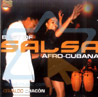Best of Salsa Afro - Cubana لـ Osvaldo Chacon