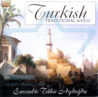 Turkish Traditional Music Von Ensemble Tahir Aydogdu
