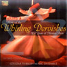 Music of the Whirling Dervishes Di Gulizar Turkish Music Ensemble