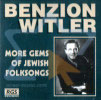More Gems of Jewish Folksongs by Benzion Witler