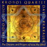 The Dreams and Prayers of Isaac the Blind by Kronos Quartet